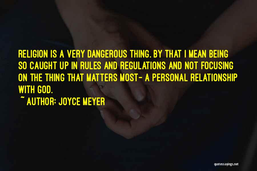 Being A Relationship Quotes By Joyce Meyer