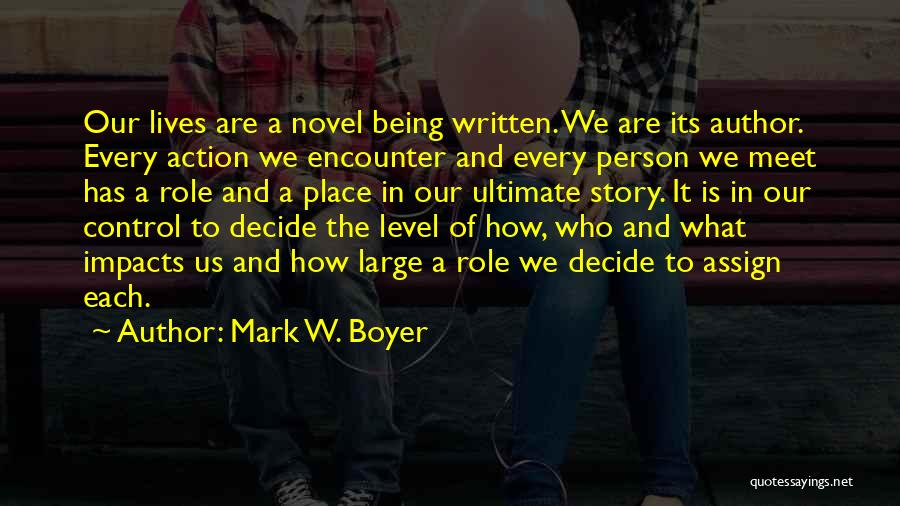Being A Relationship Quotes By Mark W. Boyer