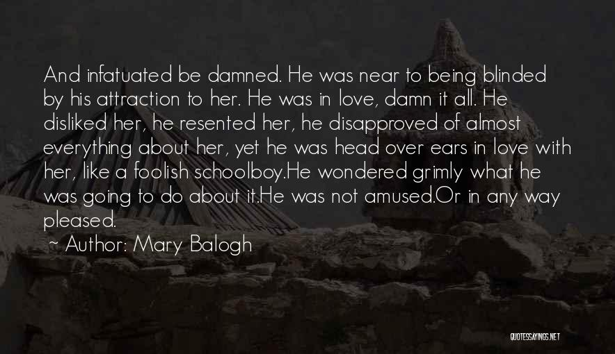 Being A Relationship Quotes By Mary Balogh