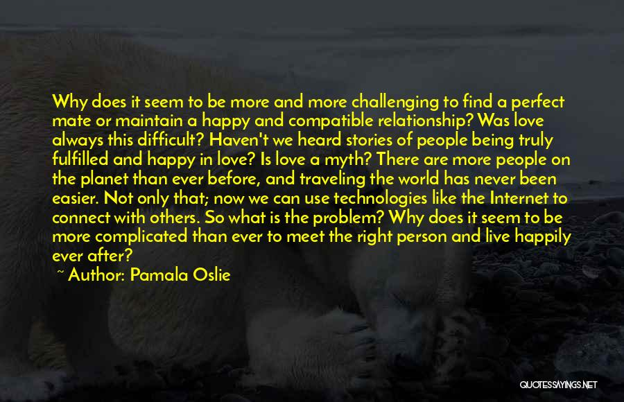 Being A Relationship Quotes By Pamala Oslie