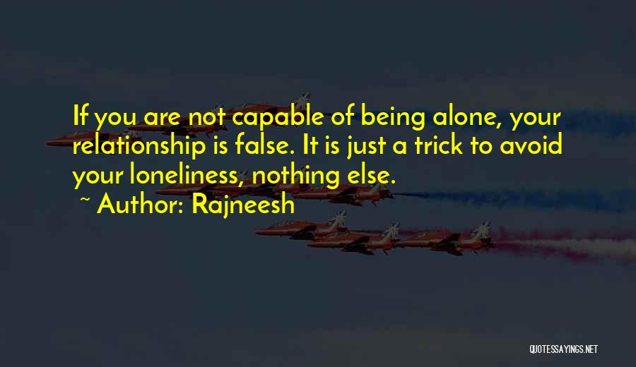 Being A Relationship Quotes By Rajneesh