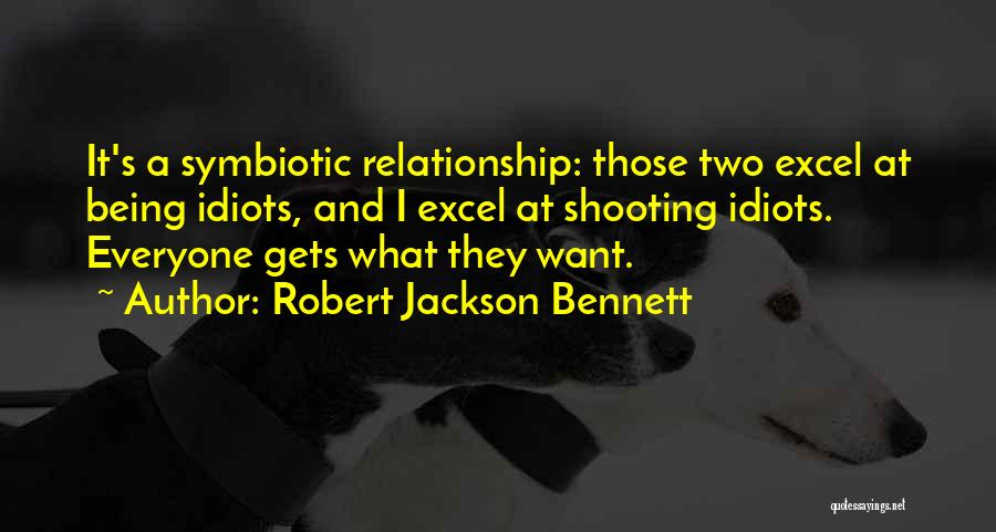 Being A Relationship Quotes By Robert Jackson Bennett