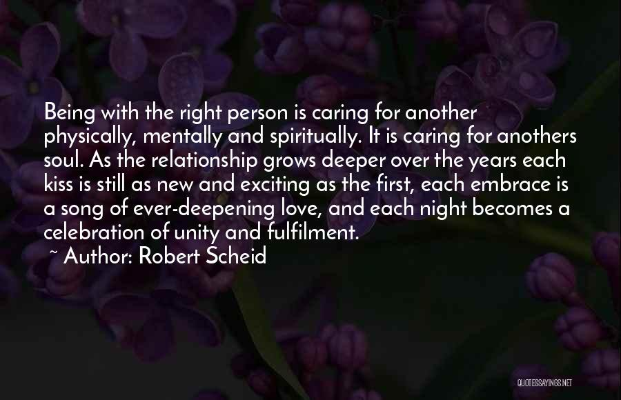 Being A Relationship Quotes By Robert Scheid