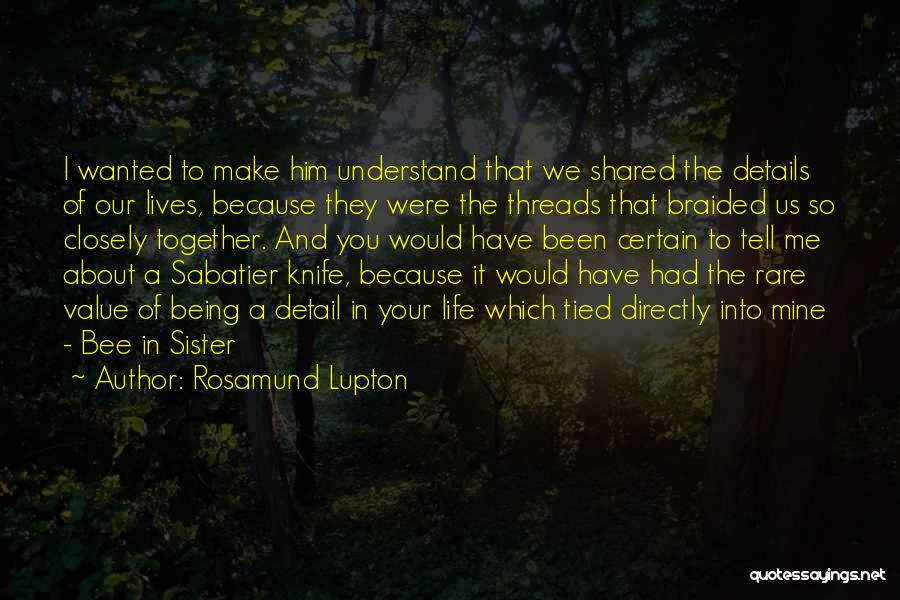 Being A Relationship Quotes By Rosamund Lupton
