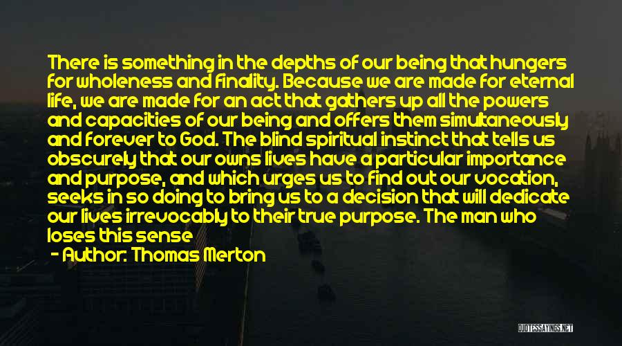 Being A Relationship Quotes By Thomas Merton