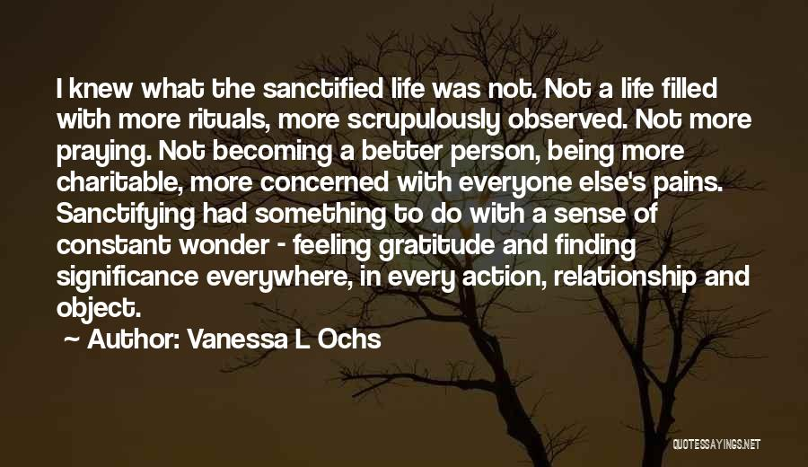 Being A Relationship Quotes By Vanessa L Ochs
