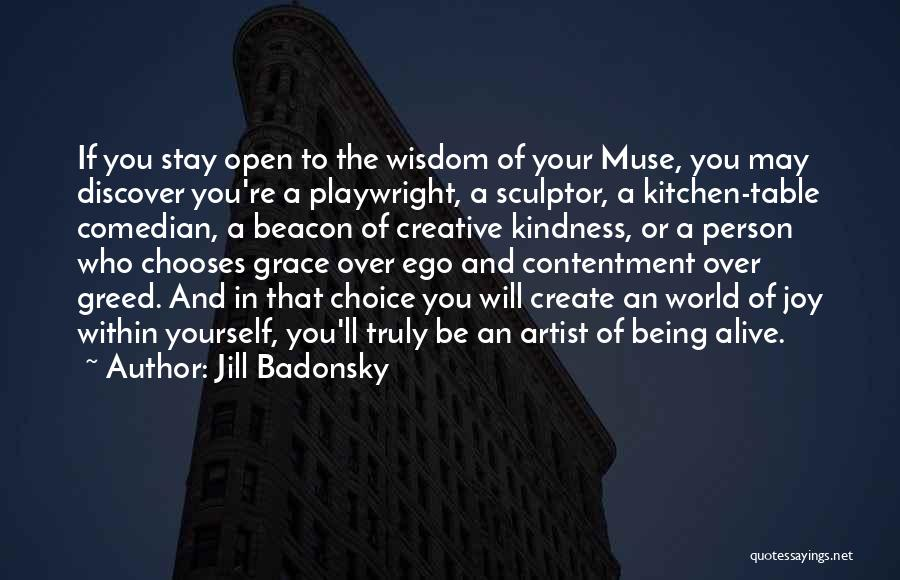 Being A Sculptor Quotes By Jill Badonsky