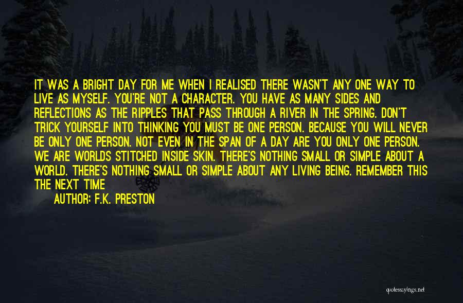 Being A Simple Person Quotes By F.K. Preston