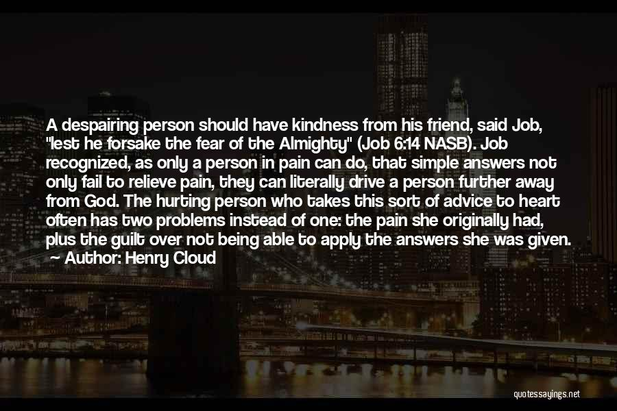 Being A Simple Person Quotes By Henry Cloud