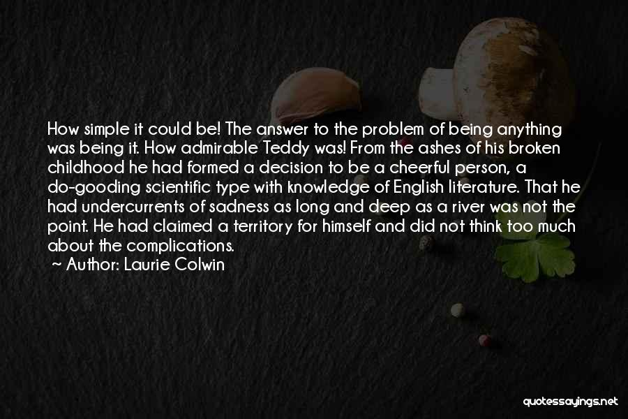 Being A Simple Person Quotes By Laurie Colwin
