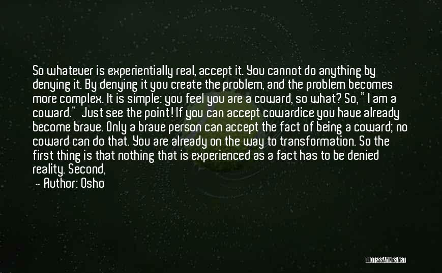 Being A Simple Person Quotes By Osho