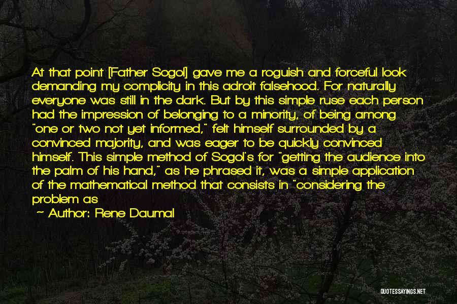 Being A Simple Person Quotes By Rene Daumal