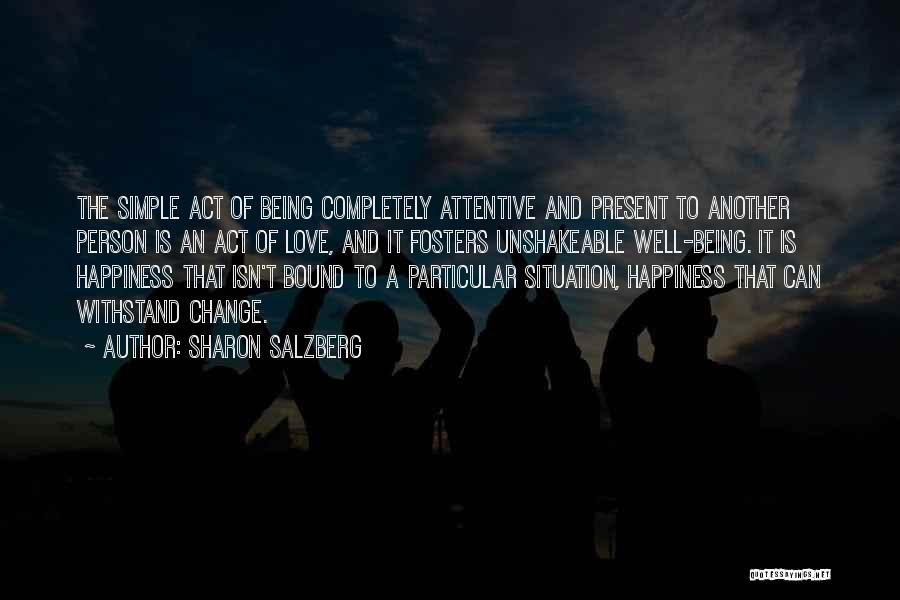Being A Simple Person Quotes By Sharon Salzberg