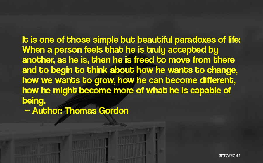 Being A Simple Person Quotes By Thomas Gordon