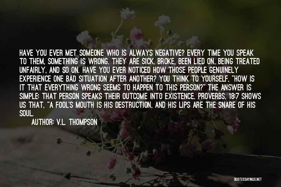 Being A Simple Person Quotes By V.L. Thompson