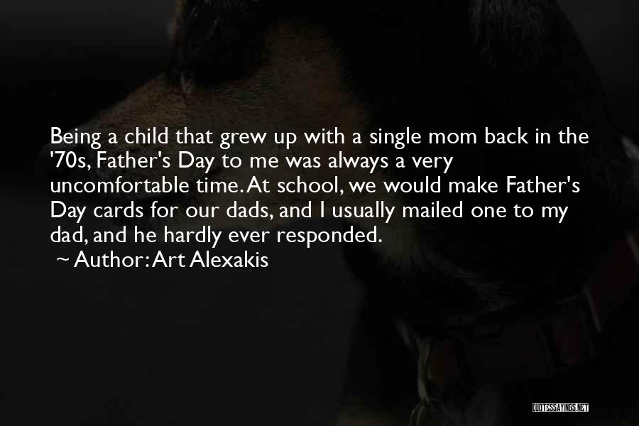 Being A Single Dad Quotes By Art Alexakis