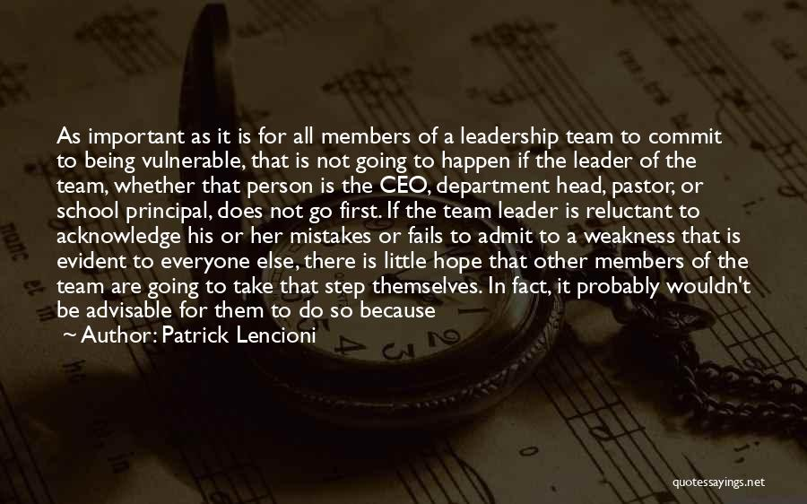 Being A Team Leader Quotes By Patrick Lencioni