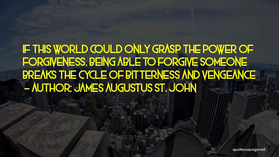Being Able To Forgive Quotes By James Augustus St. John