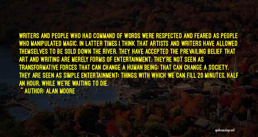 Being Accepted By Society Quotes By Alan Moore