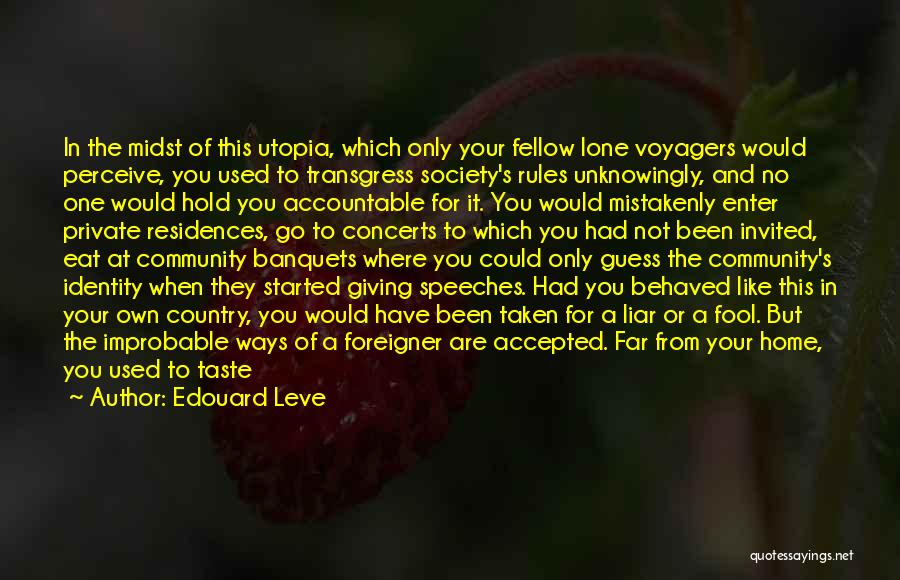 Being Accepted By Society Quotes By Edouard Leve