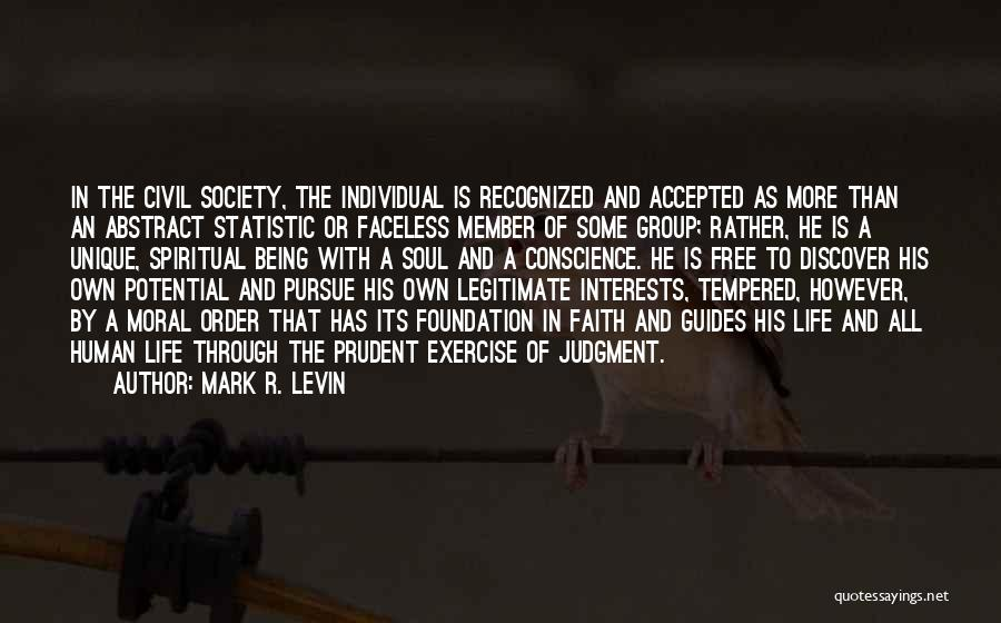 Being Accepted By Society Quotes By Mark R. Levin
