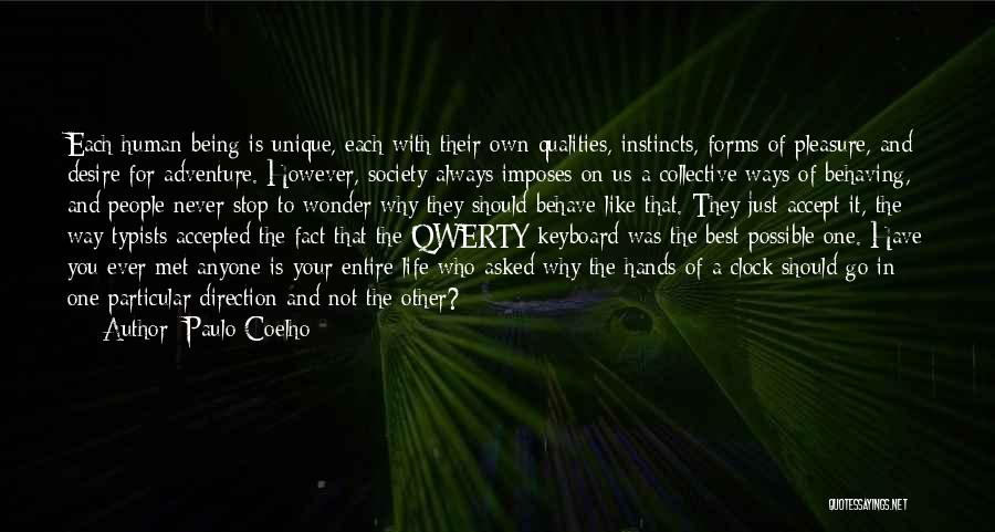 Being Accepted By Society Quotes By Paulo Coelho