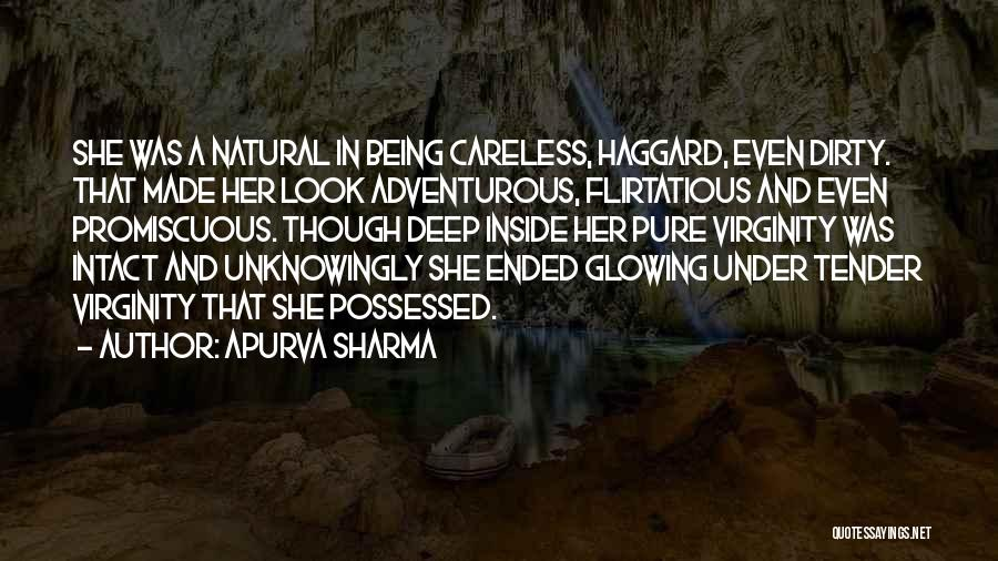 Being Adventurous Quotes By Apurva Sharma