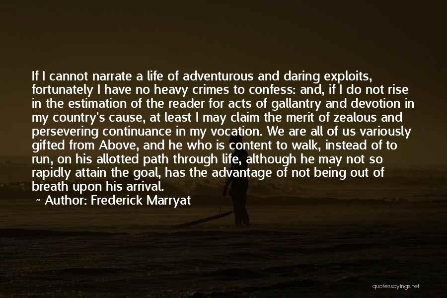 Being Adventurous Quotes By Frederick Marryat