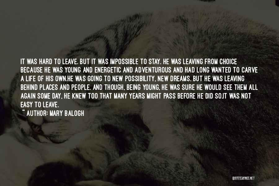 Being Adventurous Quotes By Mary Balogh