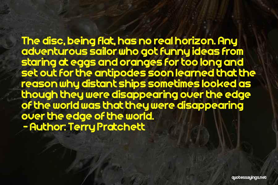 Being Adventurous Quotes By Terry Pratchett