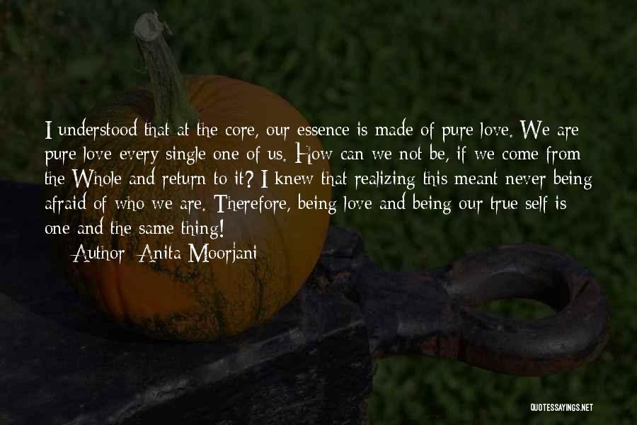 Being Afraid Quotes By Anita Moorjani