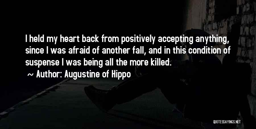 Being Afraid Quotes By Augustine Of Hippo