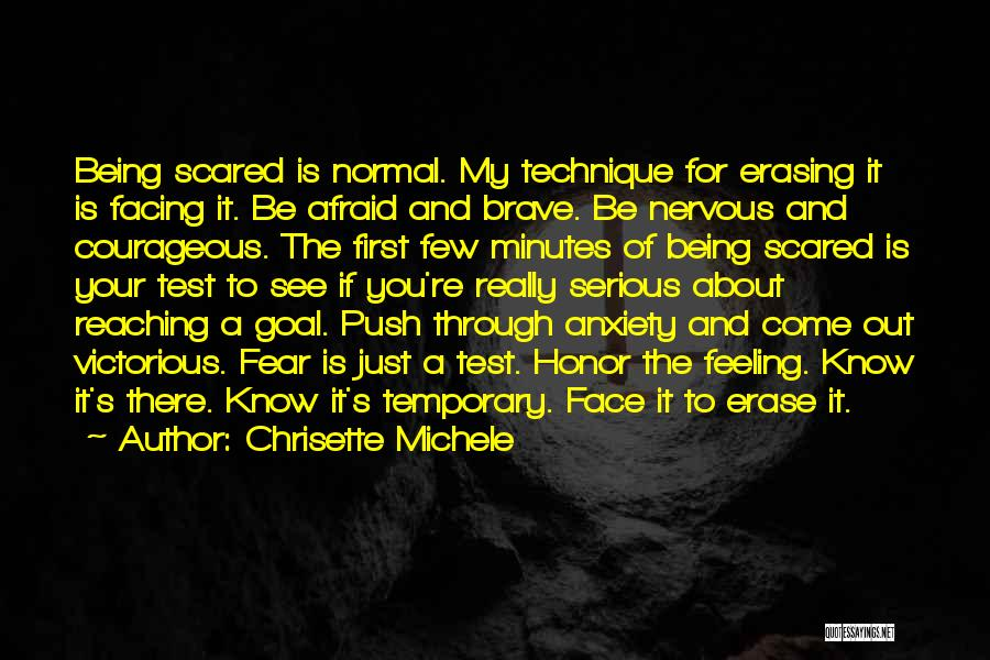 Being Afraid Quotes By Chrisette Michele