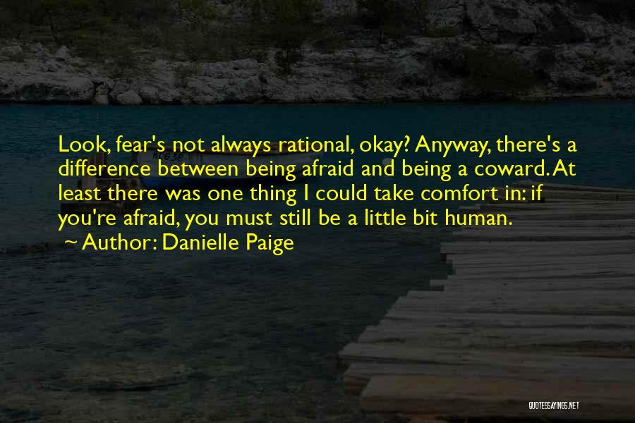 Being Afraid Quotes By Danielle Paige