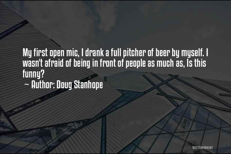 Being Afraid Quotes By Doug Stanhope