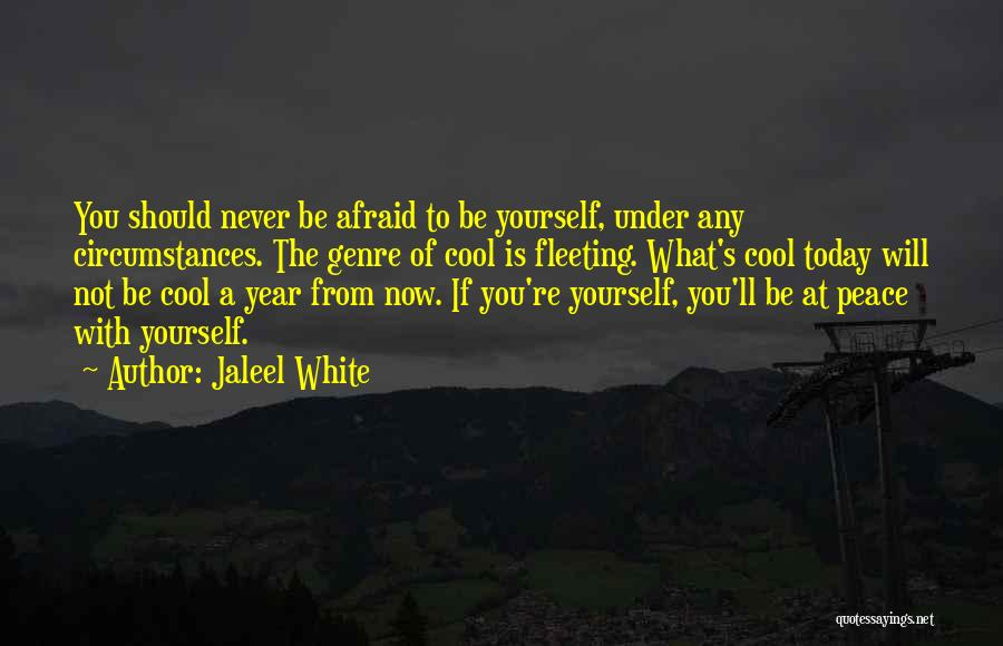 Being Afraid Quotes By Jaleel White