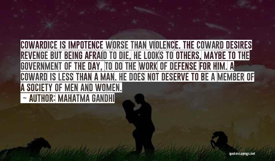 Being Afraid Quotes By Mahatma Gandhi
