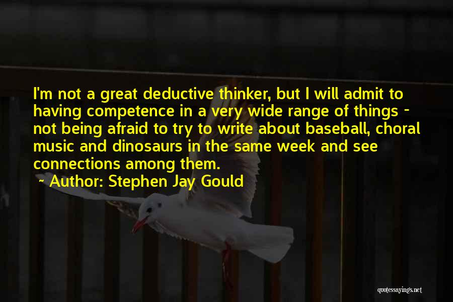 Being Afraid Quotes By Stephen Jay Gould