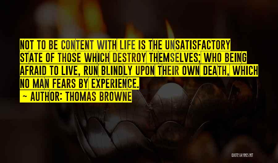 Being Afraid Quotes By Thomas Browne