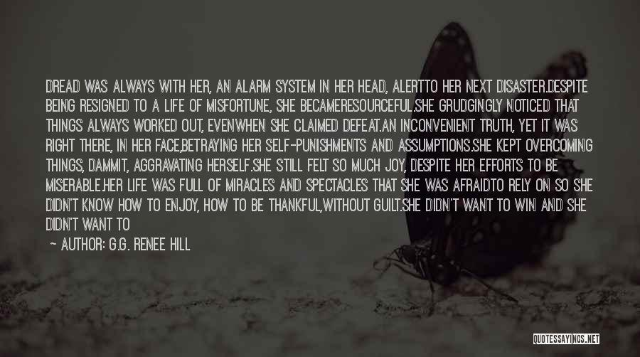 Being Afraid To Lose Him Quotes By G.G. Renee Hill