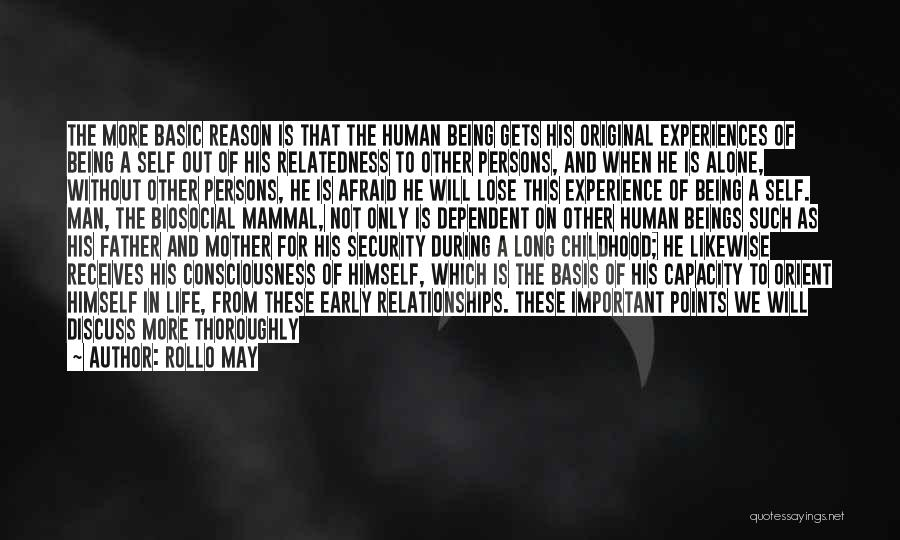 Being Afraid To Lose Him Quotes By Rollo May