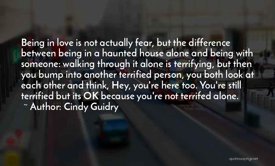 Being Alone Without Love Quotes By Cindy Guidry