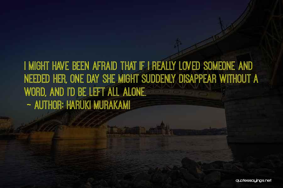 Being Alone Without Love Quotes By Haruki Murakami