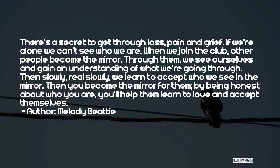 Being Alone Without Love Quotes By Melody Beattie