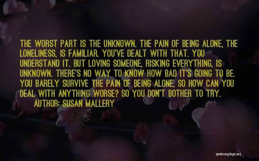Being Alone Without Love Quotes By Susan Mallery