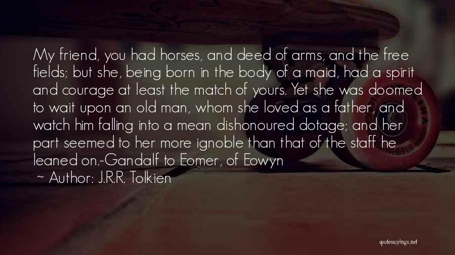 Being An Old Maid Quotes By J.R.R. Tolkien