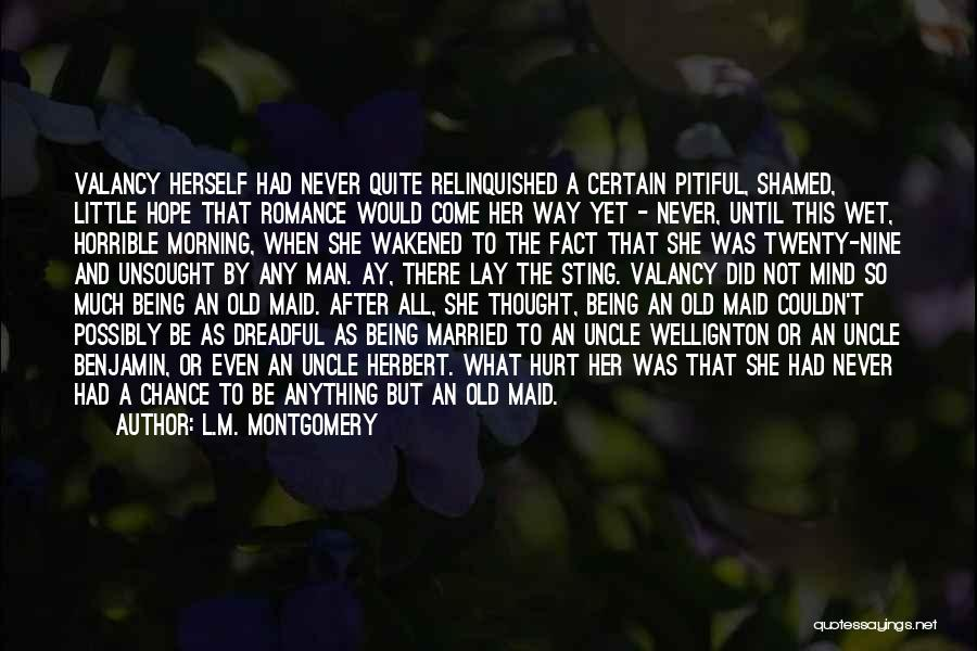 Being An Old Maid Quotes By L.M. Montgomery