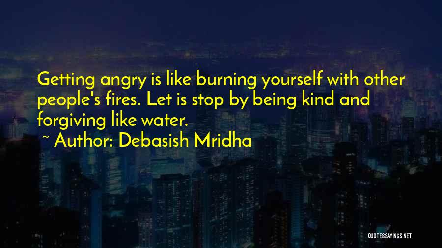 Being Angry With Yourself Quotes By Debasish Mridha