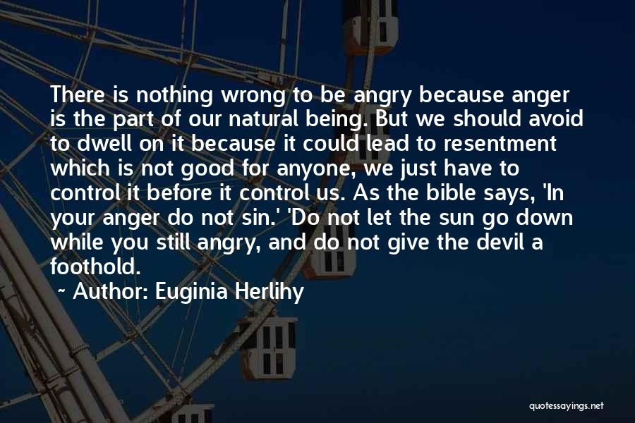 Being Angry With Yourself Quotes By Euginia Herlihy