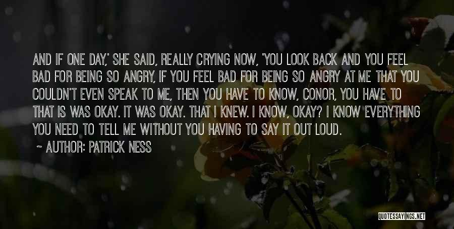 Being Angry With Yourself Quotes By Patrick Ness
